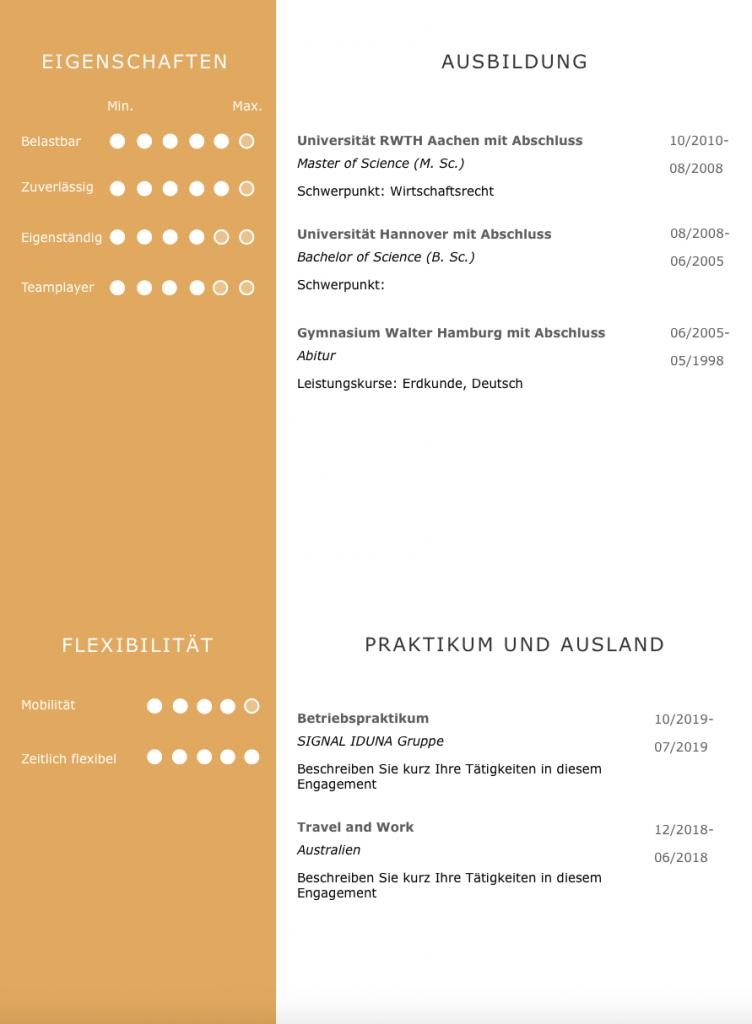 Eigene Stärken im CV zeigen: Persönliche Eigenschaften ideal grafisch dargestellt: Clever auch das Design, wie der Bewerber seine zeitliche Flexibilität und seine Reisebereitschaft dem neuen Arbeitgeber präsentiert. Ausbildung, Praktikum, und Auslandserfahrung runden das Profil ab. Hier als Download zum herunterladen. Der beste Klick Richtung neuem Job